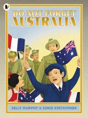 Do Not Forget Australia by Sally Murphy