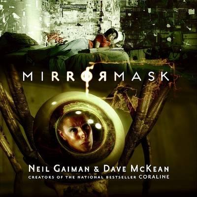 Mirrormask (Children's Edition) by Neil Gaiman