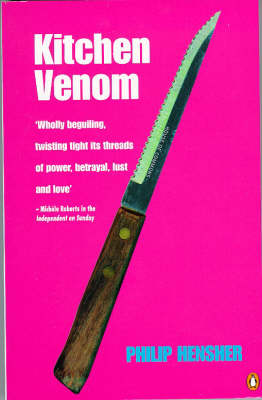 Kitchen Venom by Philip Hensher