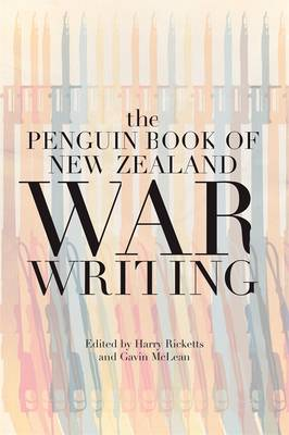 Penguin Book Of New Zealand War Writing by Harry Ricketts