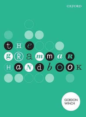 The Grammar Handbook by Gordon Winch