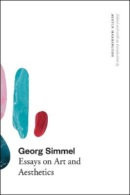 Georg Simmel: Essays on Art and Aesthetics by Georg Simmel