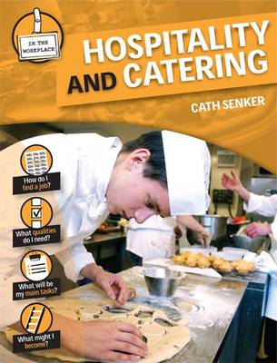 Hospitality and Catering by Cath Senker