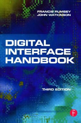 Digital Interface Handbook by Francis Rumsey