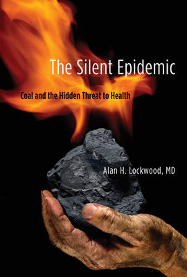 Silent Epidemic by Alan H. Lockwood