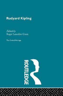 Rudyard Kipling by Roger Lancelyn Green