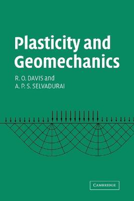 Plasticity and Geomechanics by R. O. Davis