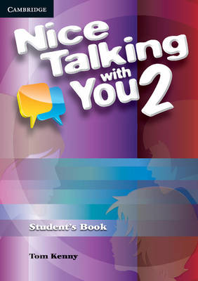 Nice Talking With You Level 2 Student's Book by Tom Kenny
