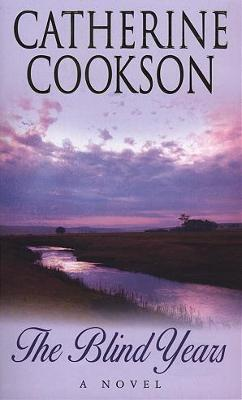 The Blind Years by Catherine Cookson Charitable Trust