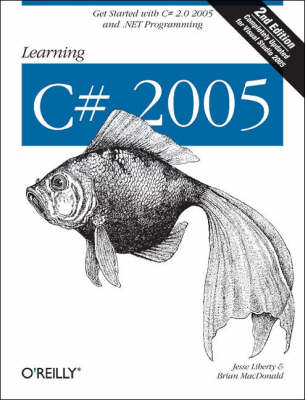 Learning C# 2005: 2005 by Jesse Liberty