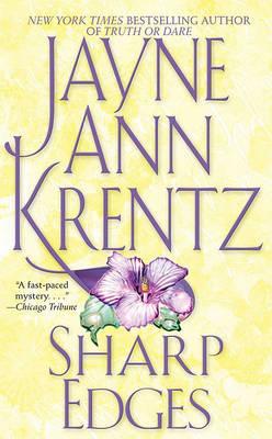Sharp Edges by Jayne Ann Krentz
