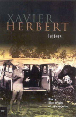 Xavier Herbert Letters by Xavier Herbert