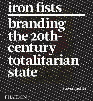 Iron Fists by Steven Heller