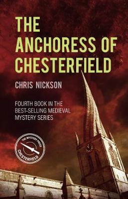 The Anchoress of Chesterfield: John the Carpenter (Book 4) book