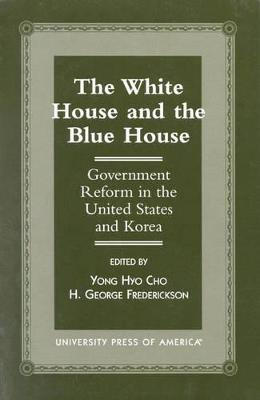 The White House and the Blue House by Yong Hyo Cho