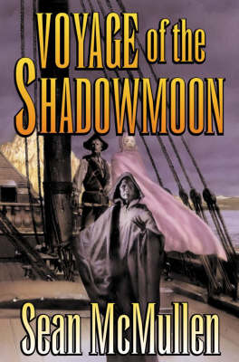 Voyage of the Shadowman by Sean McMullen