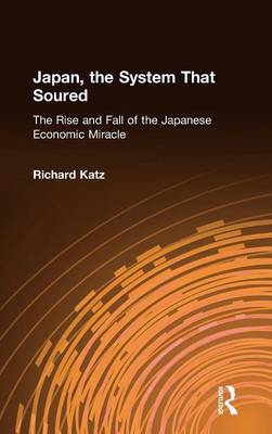 Japan, the System That Soured by Richard Katz