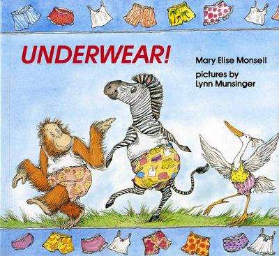 Underwear! by Mary Elise Monsell
