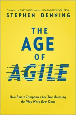 Age Of Agile by Stephen Denning