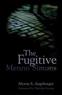 Fugitive by Myron Augsburger