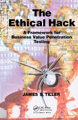 Ethical Hack by James S. Tiller