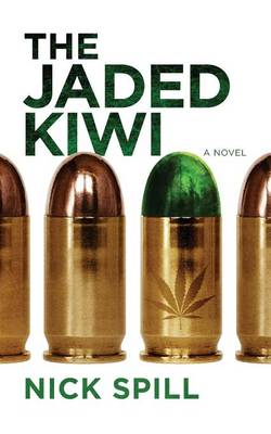The Jaded Kiwi by Nick Spill