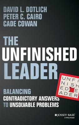 Unfinished Leader by David L. Dotlich