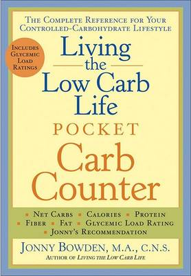 Living the Low Carb Life Pocket Carb Counter by Jonny Bowden