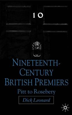 Nineteenth Century Premiers by D. Leonard