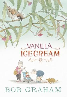 Vanilla Ice Cream by Bob Graham