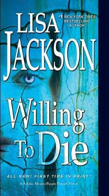 Willing to Die by Lisa Jackson