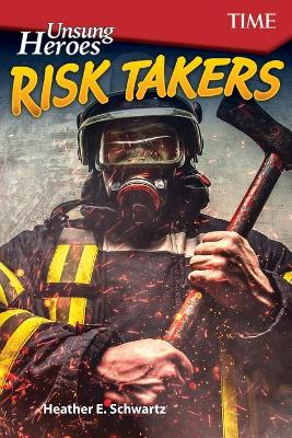 Unsung Heroes: Risk Takers book