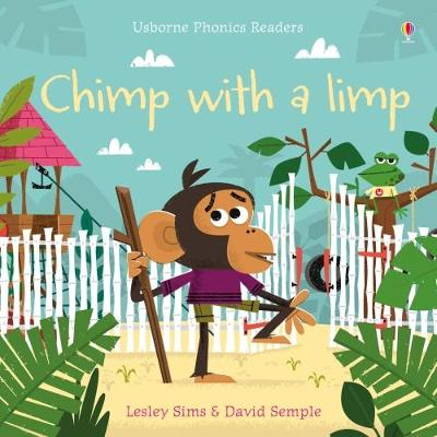 Chimp with a Limp by Lesley Sims