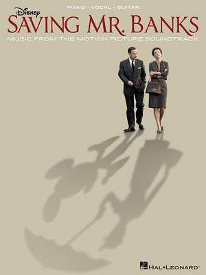 Saving Mr. Banks by Richard M. Sherman