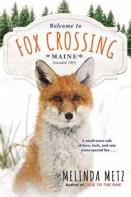Fox Crossing by Melinda Metz
