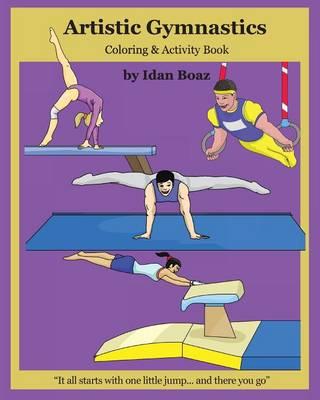 Artistic Gymnastics by Idan Boaz
