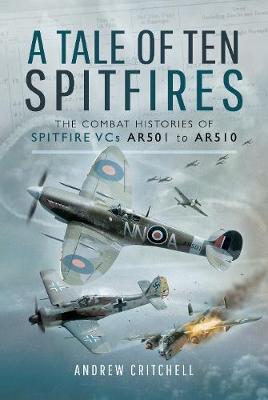 Tale of Ten Spitfires book