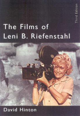 The Films of Leni Riefenstahl by David B. Hinton