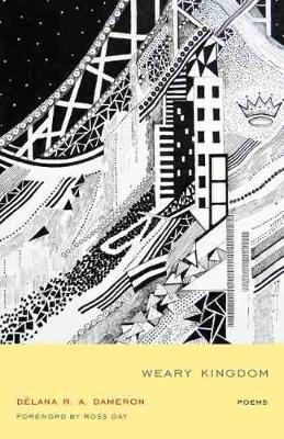 Weary Kingdom by DeLana R. A. Dameron