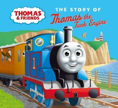The Story of Thomas the Tank Engine by Thomas & Friends