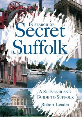 In Search of Secret Suffolk book