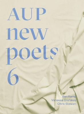 AUP New Poets 6 by Anna Jackson