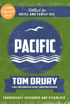 Pacific by Tom Drury