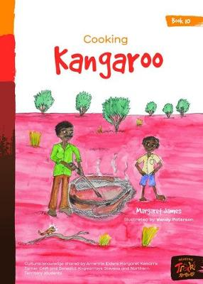 Book 10 - Cooking Kangaroo: Reading Tracks by Margaret James and Illustrated by Wendy Paterson