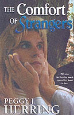 The Comfort of Strangers by Peggy J. Herring