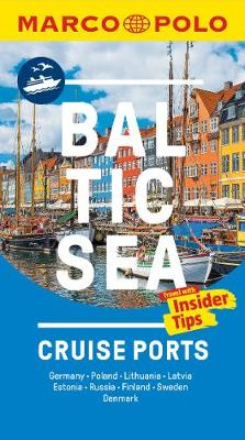 Baltic Sea Cruise Ports Marco Polo Pocket Guide - with pull out maps by Marco Polo