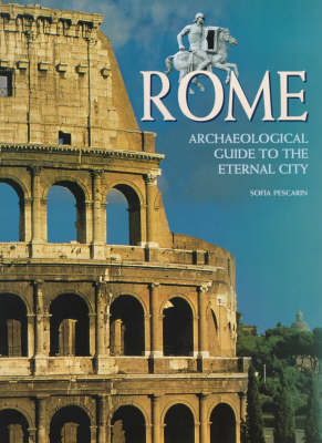 Rome: Archaeological Guide to the Eternal City book