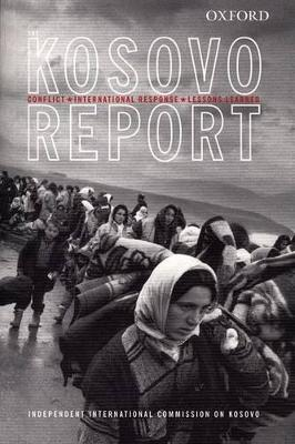 The Kosovo Report by Independent International Commission on Kosovo