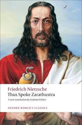 Thus Spoke Zarathustra by Friedrich Nietzsche