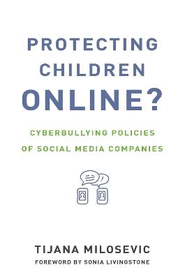 Protecting Children Online? by Tijana Milosevic